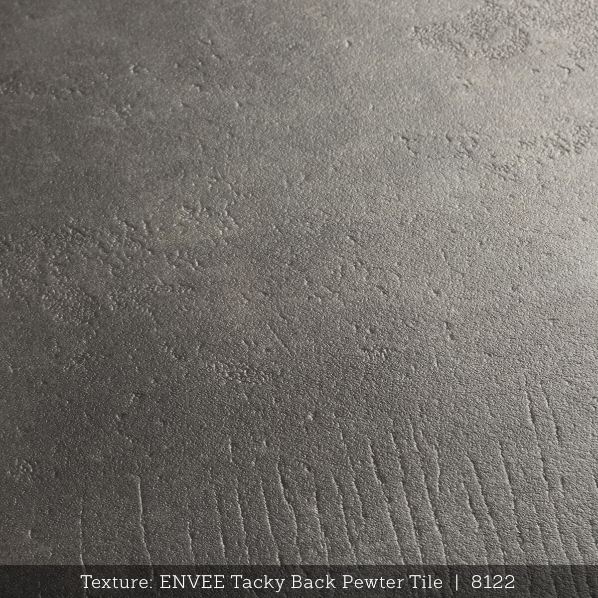 Envee Tacky Back, Pewter Tile